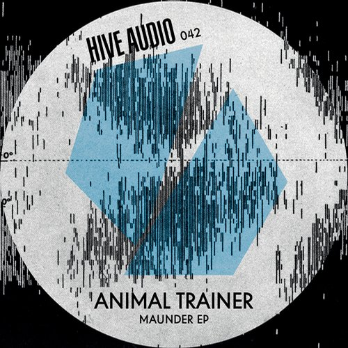 Animal Trainer – Maunder EP [HA042]